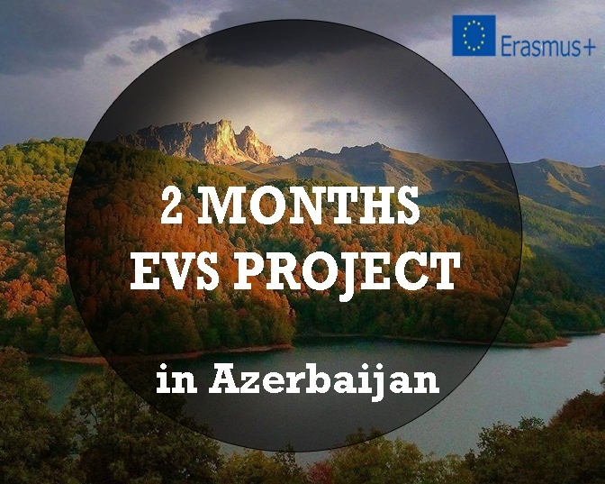 Call for volunteers: short term EVS in Azerbaijan!