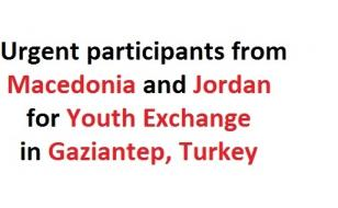 Youth Exchange for Young People from Macedonia and Jordan (Urgent) Gaziantep, Turkey